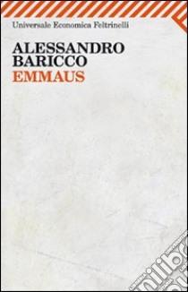 Emmaus libro di Baricco Alessandro