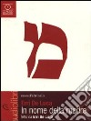 In nome della madre letto da Erri De Luca. Audiolibro. CD Audio libro