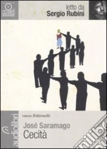 Cecità letto da Sergio Rubini. Audiolibro. CD Audio formato MP3  di Saramago José