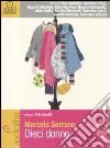 Dieci donne. Audiolibro. CD Audio Formato MP3 libro