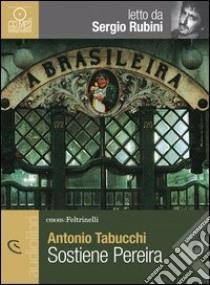 Sostiene Pereira letto da Sergio Rubini. Audiolibro. CD Audio formato MP3  di Tabucchi Antonio