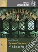 Sostiene Pereira letto da Sergio Rubini. Audiolibro. CD Audio formato MP3 libro