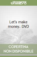 Let's make money. DVD libro di Wagenhofer Erwin