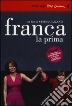 Franca la prima. DVD. Con libro libro di Guzzanti Sabina
