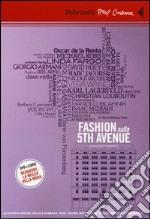 Fashion sulla 5th Avenue. DVD. Con libro libro