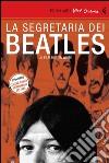 La segretaria dei Beatles. DVD. Con libro libro