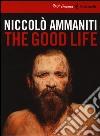 The good life. DVD. Con libro libro