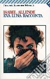 Eva Luna racconta libro
