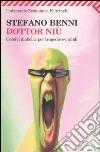 Dottor Niù. Corsivi diabolici per tragedie evitabili libro