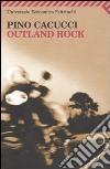 Outland rock libro