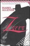 Zorro. L'inizio della leggenda libro