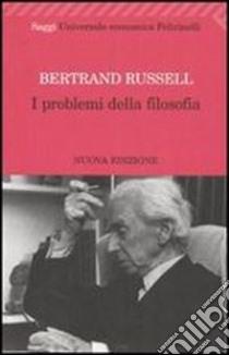 I problemi della filosofia libro di Russell Bertrand