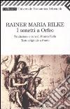 I sonetti a Orfeo. Testo tedesco a fronte libro