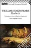 Macbeth. Testo originale a fronte libro
