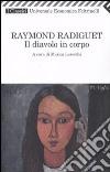 Il Diavolo in corpo libro di Radiguet Raymond