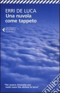 Una nuvola come tappeto libro di De Luca Erri