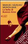 La bella di Buenos Aires libro