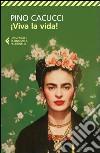 Viva la vida! libro