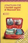 I terribili segreti di Maxwell Sim libro