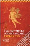 Pompei è viva libro