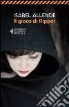 Il gioco di Ripper libro