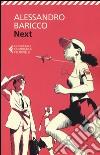 Next. Piccolo libro sulla globalizzazione e sul mondo che verrà libro