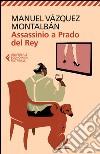 Assassinio a Prado del Rey libro