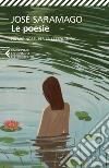 Poesie. Testo portoghese a fronte libro