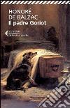 Il padre Goriot libro