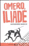 Omero, Iliade libro