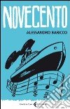 Novecento. Un monologo libro