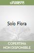 Solo Flora libro