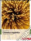 Chimica organica. Un approccio biologico libro di McMurry John