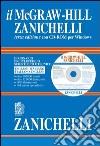 Il McGraw-Hill Zanichelli. Dizionario enciclopedico scientifico e tecnico. Inglese-italiano, italiano-inglese. Con CD-ROM libro