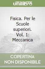 Fisica. Per le Scuole superiori (1) libro di Walker James S.