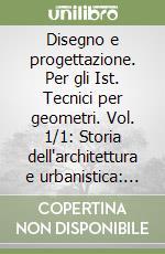 Disegno e progettazione. Progetto Cinque. Per gli Ist. Tecnici per geometri (1/1) libro di Rinaldi G. Luigi