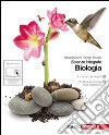 BIOLOGIA Scienze integrate libro di SARACENI Silvia-STRUMIA Giorgi