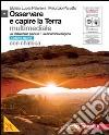 OSSERVARE E CAPIRE LA TERRA - ED. AZZURRA MULTIMEDIALE + CHIMICA + DVD (LMM) libro