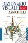 Dizionario visuale italiano-inglese libro