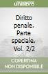 Diritto penale. Parte speciale (2/2) libro