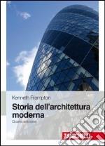 Storia dell'architettura moderna libro