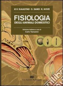 Fisiologia degli animali domestici libro di Sjaastad Oystein - Sand Iav - Hove Knut