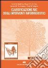 Classificazione NIC degli interventi infermieristici. Tassonomia 13