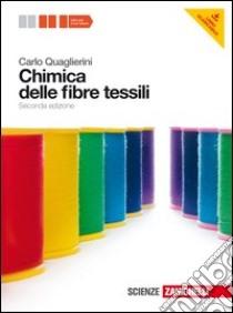 Chimica delle fibre tessili quaglierini pdf