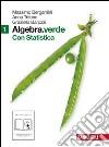 Algebra.verde. Statistica. Per le Scuole superiori. Con espansione online libro