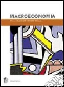 Macroeconomia libro di Krugman Paul R. - Wells Robin