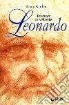 Leonardo. Portrait of a master. Ediz. illustrata libro