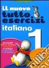 Tuttoesercizi. Italiano. Per la 1ª classe elementare libro
