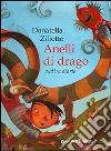 Anelli di drago e altre storie libro