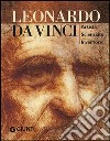 Leonardo da Vinci. Artista scienziato inventore. Ediz. illustrata libro